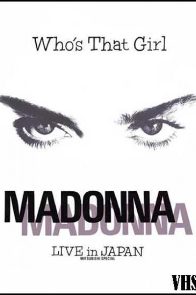 Caratula, cartel, poster o portada de Madonna: Who\'s That Girl - Live in Japan