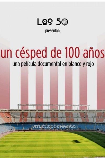 Caratula, cartel, poster o portada de Vicente Calderón. Un césped de 100 años