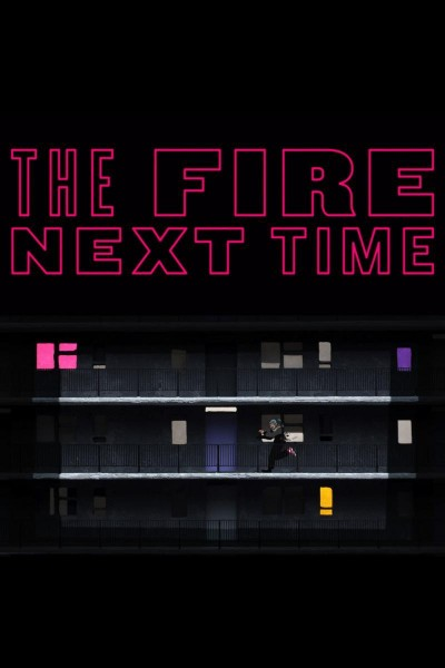 Caratula, cartel, poster o portada de The Fire Next Time