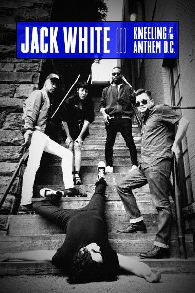 Caratula, cartel, poster o portada de Jack White: Kneeling at the Anthem D.C.