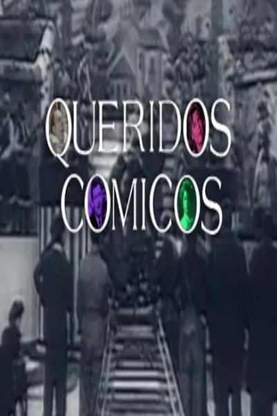 Caratula, cartel, poster o portada de Queridos cómicos