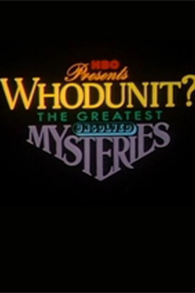 Caratula, cartel, poster o portada de Whodunit? The Greatest Unsolved Mysteries