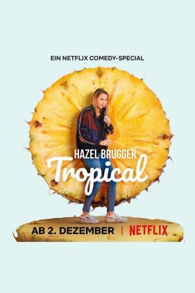 Caratula, cartel, poster o portada de Hazel Brugger: Tropical