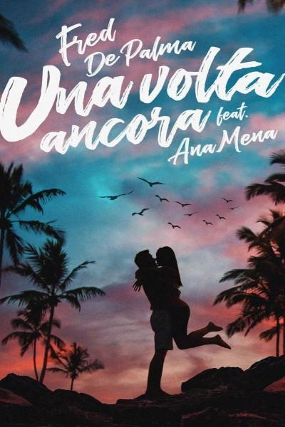 Caratula, cartel, poster o portada de Fred de Palma & Ana Mena: Se iluminaba (Vídeo musical)