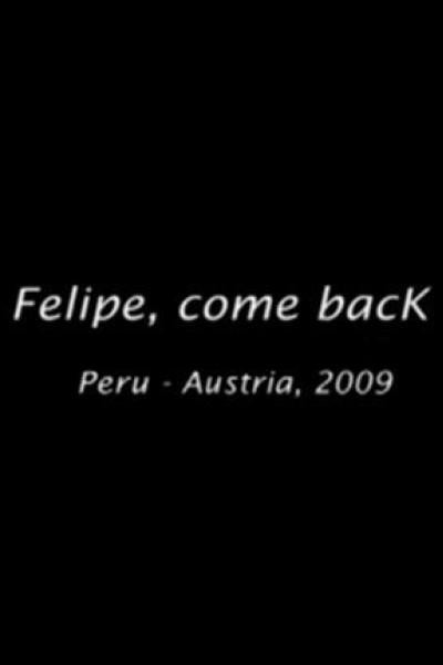 Caratula, cartel, poster o portada de Felipe, vuelve