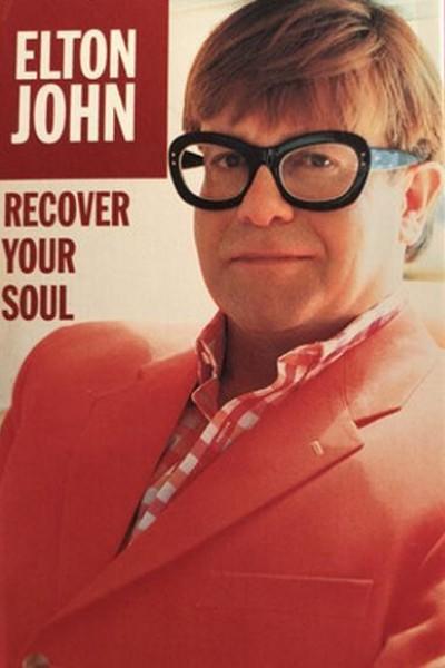 Caratula, cartel, poster o portada de Elton John: Recover Your Soul (Vídeo musical)