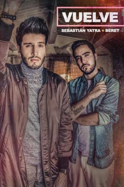 Caratula, cartel, poster o portada de Sebastián Yatra & Beret: Vuelve (Vídeo musical)