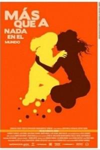 Caratula, cartel, poster o portada de Más que a nada en el mundo