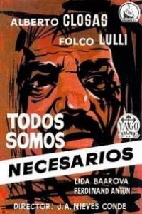 Caratula, cartel, poster o portada de Todos somos necesarios