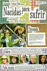 Caratula, cartel, poster o portada de Nacidas para sufrir