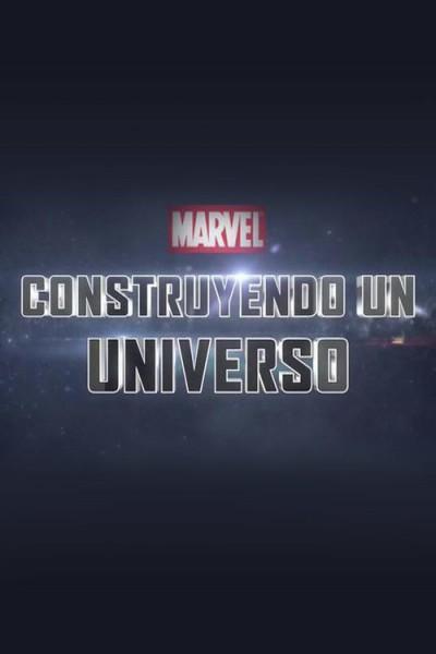 Caratula, cartel, poster o portada de Marvel: Construyendo un universo