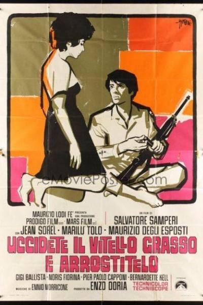 Caratula, cartel, poster o portada de Uccidete il vitello grasso e arrostitelo