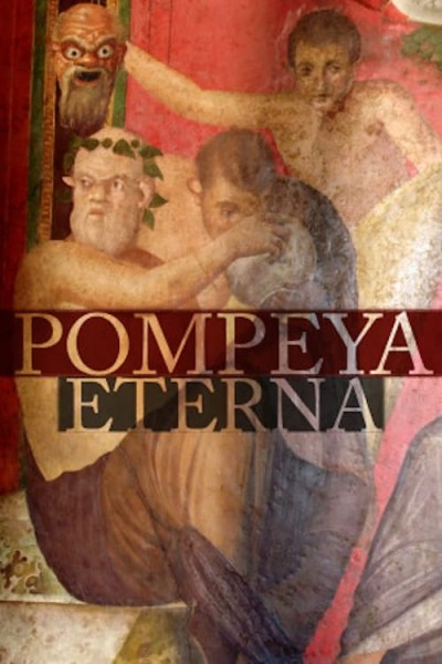 Caratula, cartel, poster o portada de Pompeya eterna