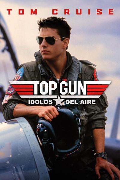 Caratula, cartel, poster o portada de Top Gun (Ídolos del aire)