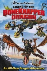 Caratula, cartel, poster o portada de Cómo entrenar a tu dragón: La leyenda del Robahuesos