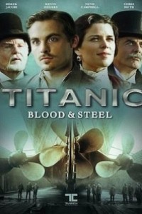 Caratula, cartel, poster o portada de Titanic: Sangre y Acero