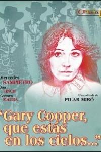 Caratula, cartel, poster o portada de Gary Cooper, que estás en los cielos...