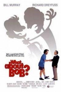 Caratula, cartel, poster o portada de ¿Qué pasa con Bob?