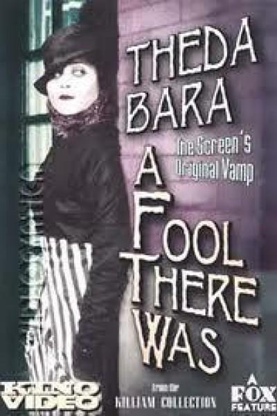 Caratula, cartel, poster o portada de A Fool There Was