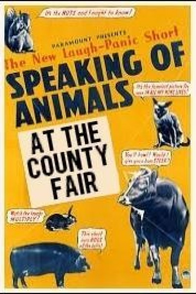 Caratula, cartel, poster o portada de Speaking of Animals at the County Fair