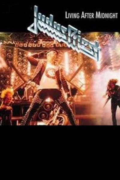 Caratula, cartel, poster o portada de Judas Priest: Living After Midnight (Vídeo musical)