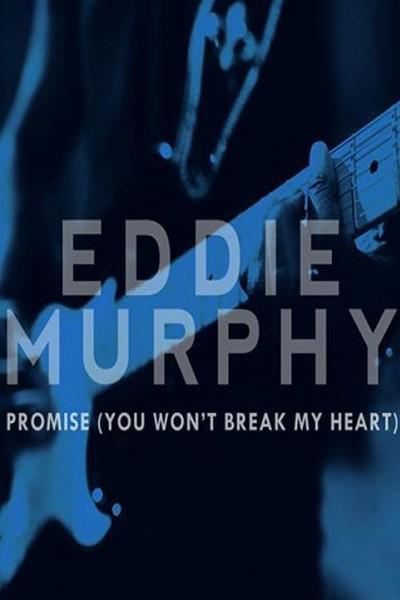 Caratula, cartel, poster o portada de Eddie Murphy: Promise (You Won\'t Break My Heart) (Vídeo musical)