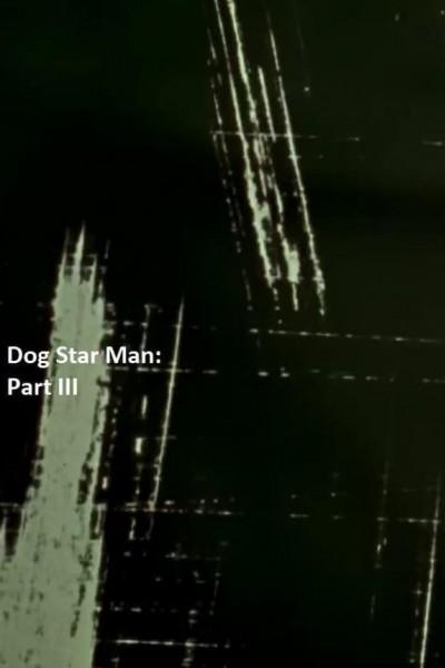 Caratula, cartel, poster o portada de Dog Star Man: Part III