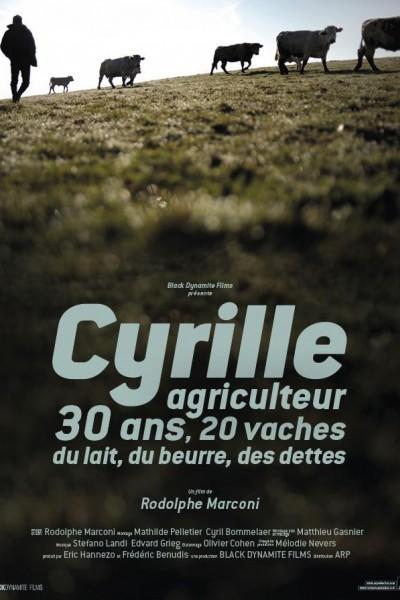 Caratula, cartel, poster o portada de Cyrille, agriculteur, 30 ans, 20 vaches, du lait, du beurre, des dettes
