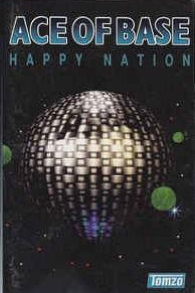 Caratula, cartel, poster o portada de Ace of Base: Happy Nation (Vídeo musical)