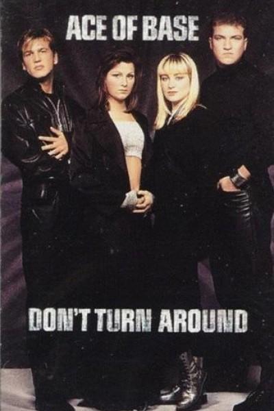 Caratula, cartel, poster o portada de Ace of Base: Don\'t Turn Around (Vídeo musical)