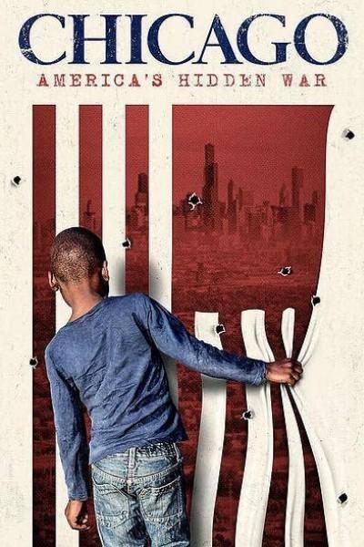 Caratula, cartel, poster o portada de Chicago: America\'s Hidden War