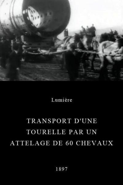 Caratula, cartel, poster o portada de Transport d\'une tourelle par un attelage de 60 chevaux
