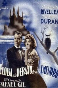 Caratula, cartel, poster o portada de Eloísa está debajo de un almendro