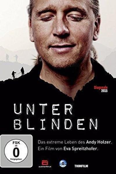 Caratula, cartel, poster o portada de Unter Blinden: Das extreme Leben des Andy Holzer