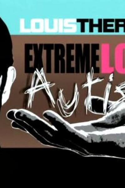 Caratula, cartel, poster o portada de Louis Theroux: Extreme Love - Autism