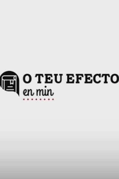 Caratula, cartel, poster o portada de Tu efecto en mí (O teu efecto en min)