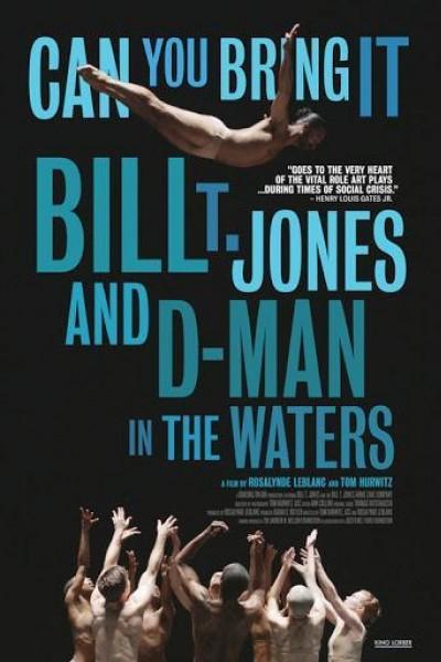 Caratula, cartel, poster o portada de Can You Bring It: Bill T. Jones and D-Man in the Waters