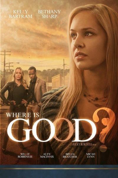 Caratula, cartel, poster o portada de Where Is Good?