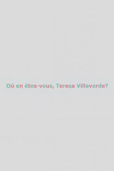 Caratula, cartel, poster o portada de Où en êtes-vous, Teresa Villaverde?