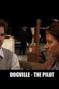 Caratula, cartel, poster o portada de Dogville: The Pilot