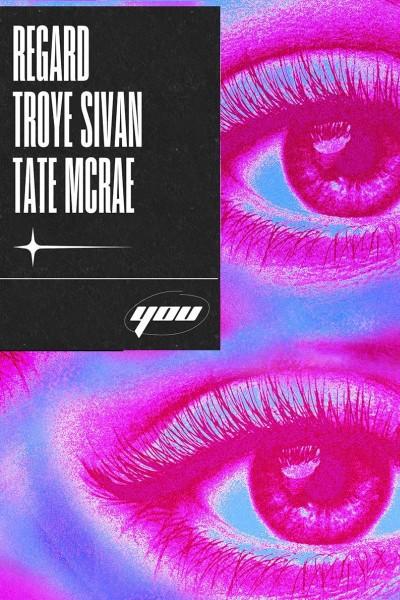 Caratula, cartel, poster o portada de Regard, Troye Sivan, Tate McRae: You (Vídeo musical)