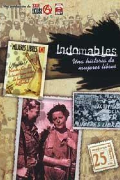 Caratula, cartel, poster o portada de Indomables, una historia de mujeres libres
