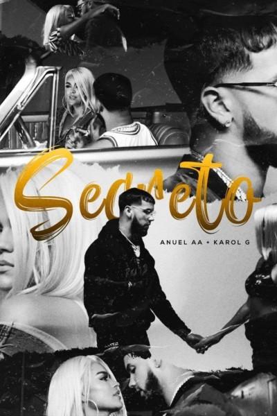 Caratula, cartel, poster o portada de Karol G & Anuel AA: Secreto (Vídeo musical)