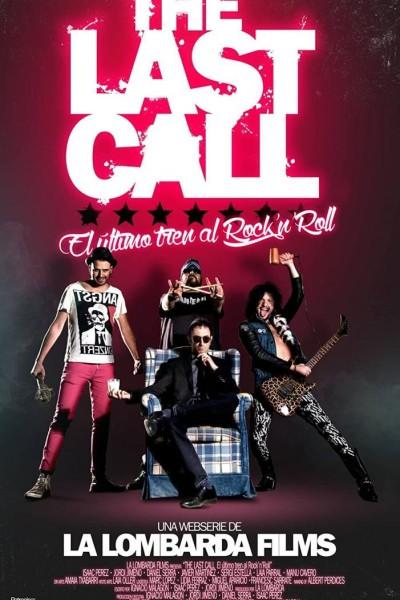 Caratula, cartel, poster o portada de The Last Call \'El último tren al Rock\'n\'Roll\'