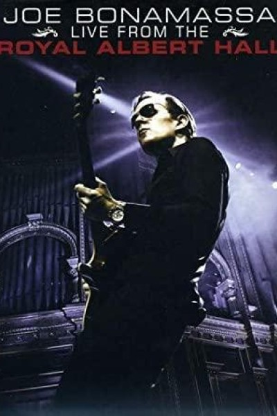 Caratula, cartel, poster o portada de Joe Bonamassa: Live from the Royal Albert Hall