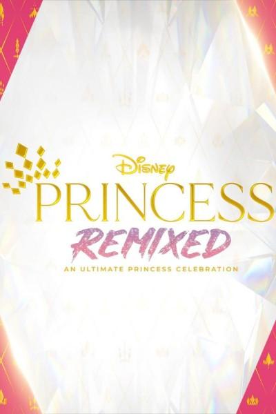 Caratula, cartel, poster o portada de Disney Princess Remixed - An Ultimate Princess Celebration