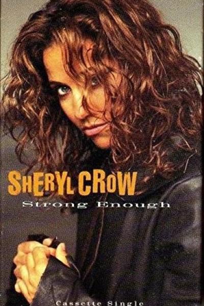 Caratula, cartel, poster o portada de Sheryl Crow: Strong Enough (Vídeo musical)