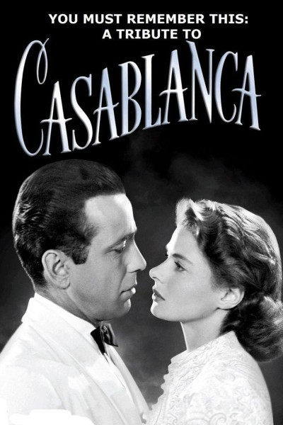 Caratula, cartel, poster o portada de You Must Remember This: A Tribute to \'Casablanca\'