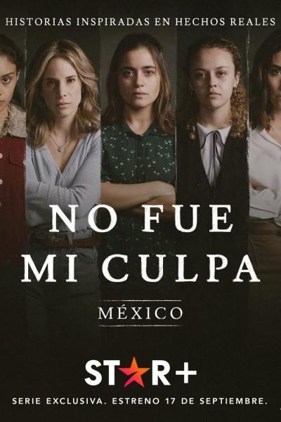 Caratula, cartel, poster o portada de No fue mi culpa: México