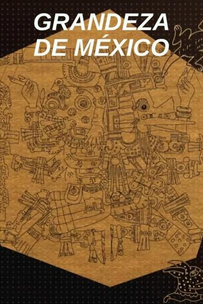 Caratula, cartel, poster o portada de Grandeza de México